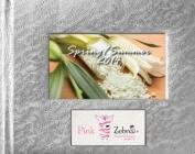 Spring/Summer 2014 Pink Zebra Catalog